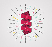 You and me. Color inspirational quotes typographic poster
