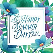 Template Design square banner with Happy summer days logo. Card for summertime season with white frame on flower background. Promotion offer with plants, leaves and flowers decoration. Vector