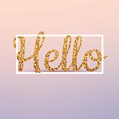 Hello calligraphic lettering, gold glitter. Vector realistic 3d