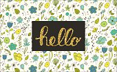 Hello lettering with floral doodles  on background.