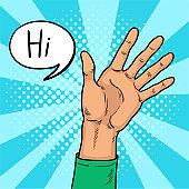Hand shows gesture hi pop art. The welcoming hand of a young man. Joyful Shaking. Vintage pop art retro vector illustration.