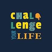 Challenge slogan concept