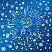 Happy New Year 2018 greeting card. Vector winter holidays backgrounds with starburst, hand lettering calligraphic, snowflakes, falling snow.