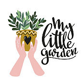 Poster with woman hands with  home tropical plant and text - 'my little garden'. Hand drawn illustration in scandinavian style. Vector poster design.
