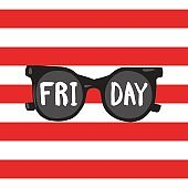 Sunglasses on a red striped background with the words Friday