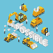 Isometric construction site vehicle destroy and change the word impossible to possible