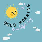 Good morning beautiful day sun smile cartoon doodle vector illustration