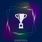Vector neon light  image of a trophy cup. Cup symbol of winning, encouraging, receiving a prize. Layers grouped for easy editing illustration. For your design