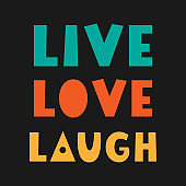 Live, Laugh, Love. Hand Lettered Quote