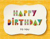 Happy birthday fun color text quote card