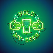 Hold My Beer Neon Sign Green