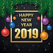 Happy new year 2019 vector banner with golden text frame decorated with fir branches, christmas toys and confetti on black background. Can be used as greeting card, invitation, package design
