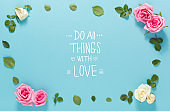 Do All Things With Love message with roses and leaves