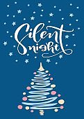 Christmas and New Year greeting card with tree and brush lettering Silent Night