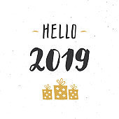 New Year greeting card, hello 2019. Typographic Greetings Design. Calligraphy Lettering for Holiday Greeting. Hand Drawn Lettering Text Vector illustration