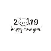 Cute New Year of the pig card, 2019 design, brush pen lettering, vector illustration