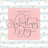 Happy Valentines Day greeting card with handwritten calligraphy text. Vector Illustration.