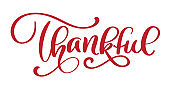 Thankful handwritten inscription. Hand drawn Thank You lettering card. Thanksgiving Day calligraphy. Vector illustration Isolated on white background