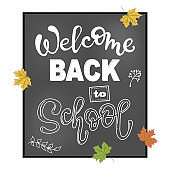 Welcome Back to school. Lettering phrase .