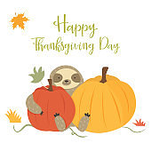 Happy Thanksgiving Day card with cute sloth, pumpkins.