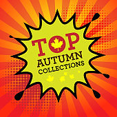 Comic book explosion with text Top Autumn Collections