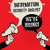 Information Security Analyst - Were Hiring