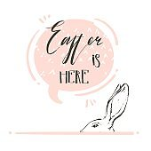 Hand drawn vector abstract graphic scandinavian collage Happy Easter simple bunny,speech bubble illustrations greeting card and handwritten calligraphy Easter is here isolated on white background