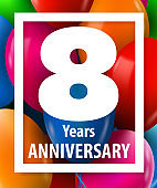 Eight years anniversary. 8 year. Greeting card or banner concept.
