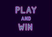 Neon inscription of Play and Win. Vector