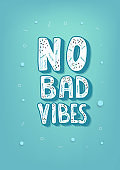 No Bad Vibes quote. Vector illustration.