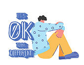 Its ok to be different. Mental disoder.