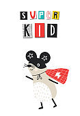 Super Kid - Super Hero. Cute and fun kids nursery poster with mouse animal and hand drawn lettering.
