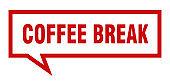 coffee break sign. coffee break square speech bubble. coffee break