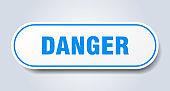 danger sign. danger rounded blue sticker. danger