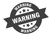 warning sign. warning black round ribbon sticker