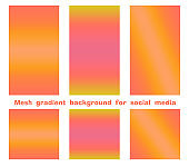 Set of trendy gradient mesh background for social media stories and posts, modern color. Creative design backdrop you may use in individual or corporate web promotion, blogs.