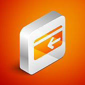 Isometric Cash back icon on orange background. Credit card. Financial services, money refund, return on investment, savings account, currency exchange. Silver square button. Vector Illustration