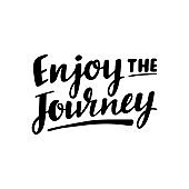 Enjoy the journey lettering