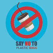 toxic plastic cup and say no bags waste
