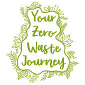 Your zero waste journey.Zero Waste Concept. Hand drawn elements of zero waste life. Zero waste concept card. Good for posters, banners, web design, cards. Vector illustration.