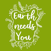 Earth Needs You. Zero Waste Concept. Hand drawn elements of zero waste life. Zero waste concept card. Good for posters, banners, web design, cards. Vector illustration.