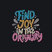 Find joy in the ordinary multicolor words lettering
