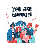 You are enough scandinavian style vector lettering. Female teenagers hand drawn illustration. Smiling girls and touching phrase on white background. Friendship banner, textile design with typography
