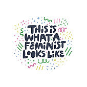 Feminist movement activist hand drawn quote