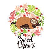 Sloth on the branch. Vector illustration with frame of leaves, flowers and lettering Sweet Dreams on white background. Greeting card in tropical style.
