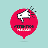 Attention please with loudspeaker in speech bubble.