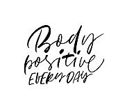 Body positive every day phrase. Vector hand drawn brush style modern calligraphy.