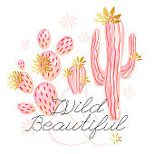 Cactus succulent wild golden flowers pastel color watercolor pink gold. Wild beautiful slogan on white background print poster tee shirt.