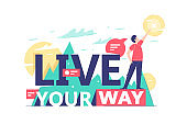 Motivational text of live your way on natural background.