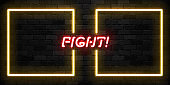 Vector realistic isolated neon sign of Fight frames logo for template decoration and covering on the wall background.